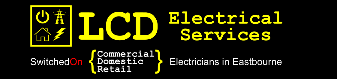 LCD Electrical Services Eastbourne